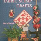 Country Fabric Scrap Crafts by Marti Michell 0696023296