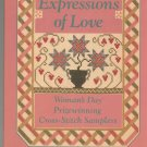 Expressions Of Love Womans Day Prizewinning Cross Stitch Samplers 0696023237