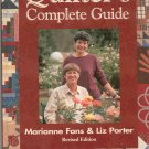 Quilters Complete Guide by Marianne Fons & Liz Porter 0848725026