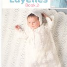 Baby Layettes Book 2 Knit & Crochet by Jeannine  Leisure Arts # 460