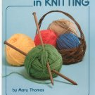 First Steps In Knitting # 5102 by Mary Thomas
