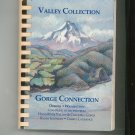 Valley Collection Gorge Connection Cookbook by Kathy Eastman & Cheryl Laurance Signed 0962125202