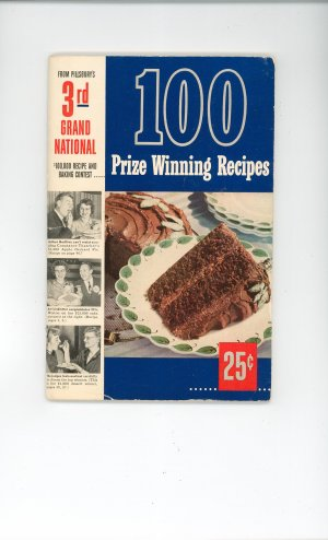 Pillsbury&#039;s 3rd Grand National 100 Prize Winning Recipes Cookbook Vintage First Edition 1952