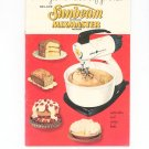 Sunbeam Automatic Mixmaster Deluxe Manual & Cookbook Vintage 1957