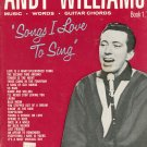 Andy Williams Songs I Love To Sing Book 1 Music Words Guitar Chords Vintage
