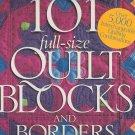 101 Full Size Quilt Blocks & Borders by Better Homes & Garden 0696207397