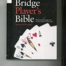 The Bridge Players Bible by Julian Pottage 0764159003