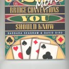 25 More Bridge Conventions You Should Know Barbara Seagram David Bird Card Game 1894154657