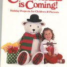 Christmas Is Coming  by Linda Baltzell Wright Holiday Projects 0848710835