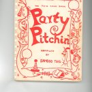 Party Pitchin Cookbook 1962 Regional Hospital New York Twig Twigs Vintage