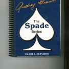 ACBL Bridge Series The Spade Series Volume 4 Duplicate  by Audrey Grant 0943855497 Card Game