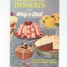 Vintage Magical Desserts With Whip'n Chill Recipe Book