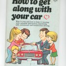 How To Get Along With Your Car Vintage by Texaco