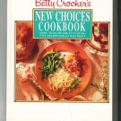 Betty Crocker's New Choices Cookbook 0671867679