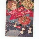 They Taste So Good Cookbook by Planters Peanut Oil Vintage 1955