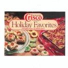 Butter Flavor Crisco Holiday Favorites Cookbook / Pamphlet