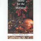 Home For The Holidays Volume 5 Cookbook by Veterans Of Foreign Wars