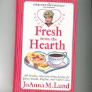 Fresh From The Hearth Cookbook by JoAnna M. Lund 0399525270