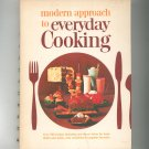 Modern Approach To Everyday Cooking Cookbook Vintage American Dairy Assoc. 1966