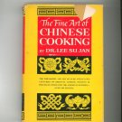 The Fine Art Of Chinese Cooking by Dr. Lee Su Jan Vintage 1961