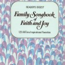 Family Songbook Of Faith And Joy 129 Inspirational Favorites by Reader's Digest Vintage 1975