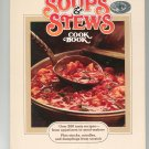 Soups & Stews Cookbook First Edition by Better Homes and Gardens 0696004453