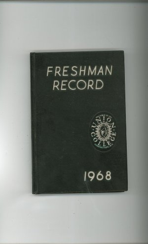 Freshman Record Union College Yearbook Year Book 1968 Schenectady New York