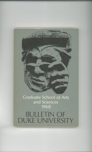 Bulletin Of Duke University 1968 Graduate SChool Of Arts and Sciences Vintage
