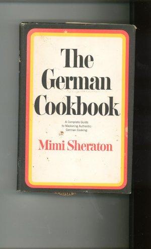 The German Cookbook by Mimi Sheraton Vintage 1977