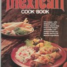 Mexican Cook Book Cookbook by Better Homes and Gardens 0696010305