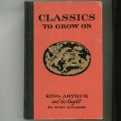 Vintage King Arthur and his Knights by Mary Macleod Classics To Grow On