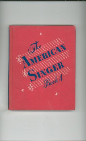 The American Singer Music Book 4 First Edition ? Vintage American Book Company