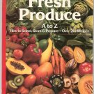 Fresh Produce A to Z Cookbook by Sunset 0376022183