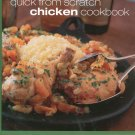 Quick From Scratch Chicken Cookbook Food & Wine 0916103897