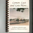 Lemon Lust and Lots More Cookbook by Red Cross Volunteers and Nurses Rochester New York