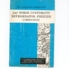 Your Norge Customatic Refrigerator Freezer Combination Manual & Cookbook Vintage