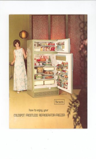 How To Enjoy Your Coldspot Frostless Refrigerator Freezer Manual Sears Vintage 1968