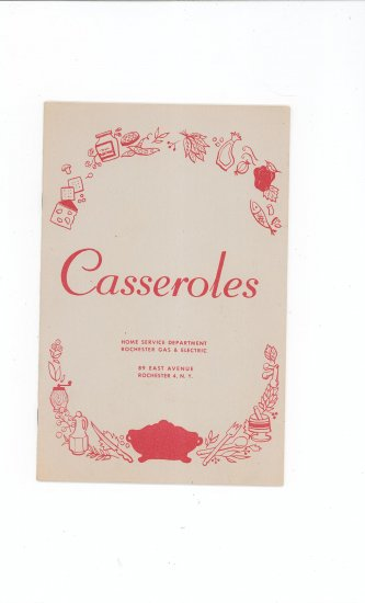 Casseroles Cookbook Regional New York Rochester Gas & Electric RGE