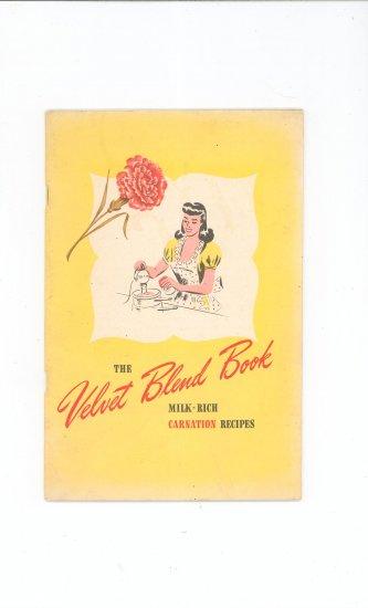 The Velvet Blend Book Cookbook Vintage Carnation Milk Recipes