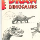 Draw Dinosaurs by Doug DuBosque 0939217228