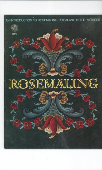 Rosemaling  Vintage 1978 Zim's Creative Craft Book Rogaland Style VI Thode