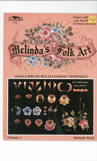 Melinda's Folk Art Volume 1 by Melinda Neist 1883675006 Craft Book