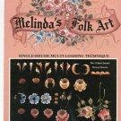 Melinda's Folk Art Volume 1 by Melinda Neist 1883675006 Craft Book