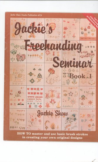 Jackie's Freehanding Seminar Book 1  by Jackie Shaw  0941284247
