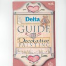 Delta Guide To Decorative Painting by Bobbie Pearcy 4th Edition