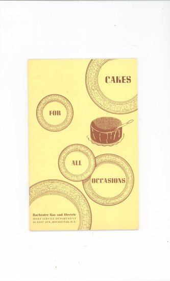 Cakes For All Occasions Cookbook by Rochester Gas & Electric Company Vintage Item Regional New York