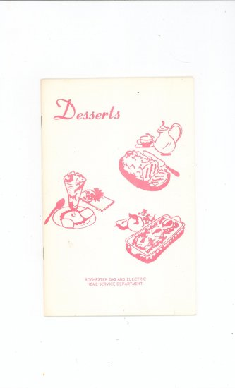 Desserts Cookbook by Rochester Gas & Electric Company Vintage Regional New York
