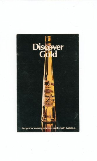 Discover Gold Recipe / Cookbook Drinks With Galliano