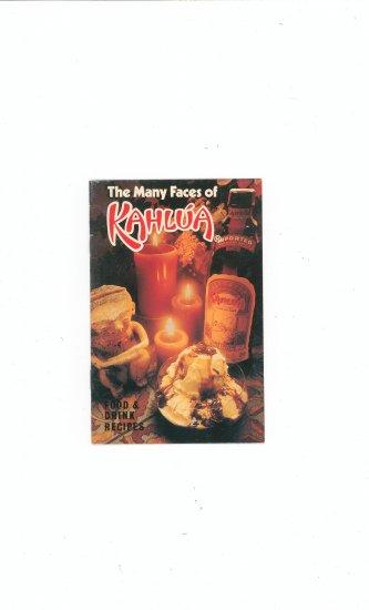 The Many Faces Of Kahlua Recipe Book / Cookbook