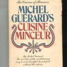 Michel Guerards Cuisine Minceur Cookbook 0688031420 French Cooking